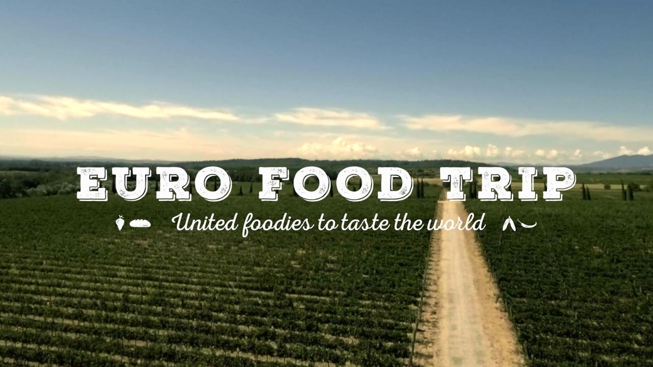 EURO FOOD TRIP United foodies to taste the world