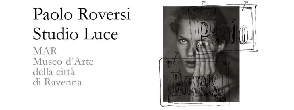 """""""Paolo Roversi. Studio Luce"""", Ravenna"""