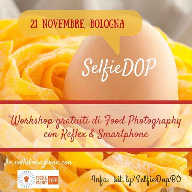 Torna SelfieDOP: il 21 Novembre a Bologna
