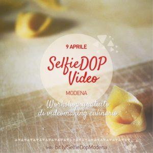 SelfieDOP goes Video: il 9 aprile a Modena