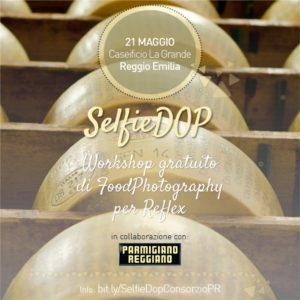 SelfieDOP alla scoperta del Parmigiano Reggiano